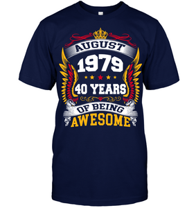 August 1979 40 Years Of Being Awesome New Design for 2019 T Shirts