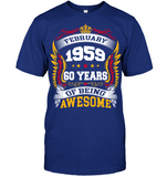 February 1959 60 Years Of Being Awesome New Design for 2019 T Shirts