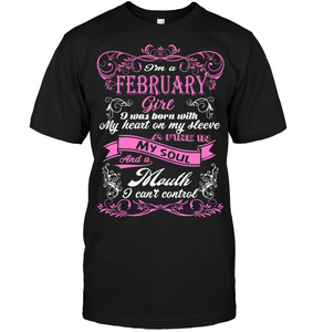February Girl Born With My Heart On My Sleeve T Shirts