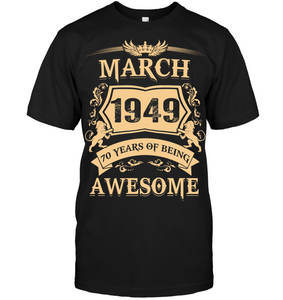March 1949 70 Years Of Being Awesome Lion 2019 T Shirts