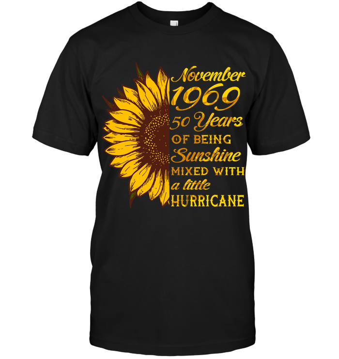 November 1969 50 Years Of Being Awesome Sunflower 2019 T Shirts