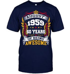 August 1959 60 Years Of Being Awesome New Design for 2019 T Shirts