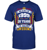 March 1999 20 Years Of Being Awesome New Design for 2019 T Shirts