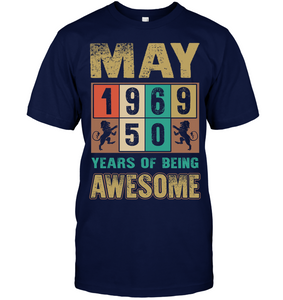 May 1969 50 Years Of Being Awesome T Shirts