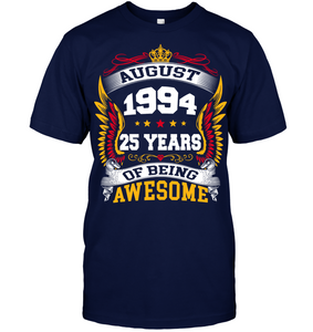 August 1994 25 Years Of Being Awesome New Design for 2019 T Shirts
