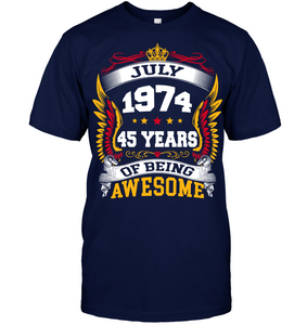July 1974 45 Years Of Being Awesome New Design for 2019 T Shirts