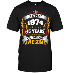June 1974 45 Years Of Being Awesome New Design for 2019 T Shirts