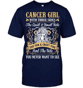 Cancer Girl With Three Sides The Fun And Crazy Side T Shirts