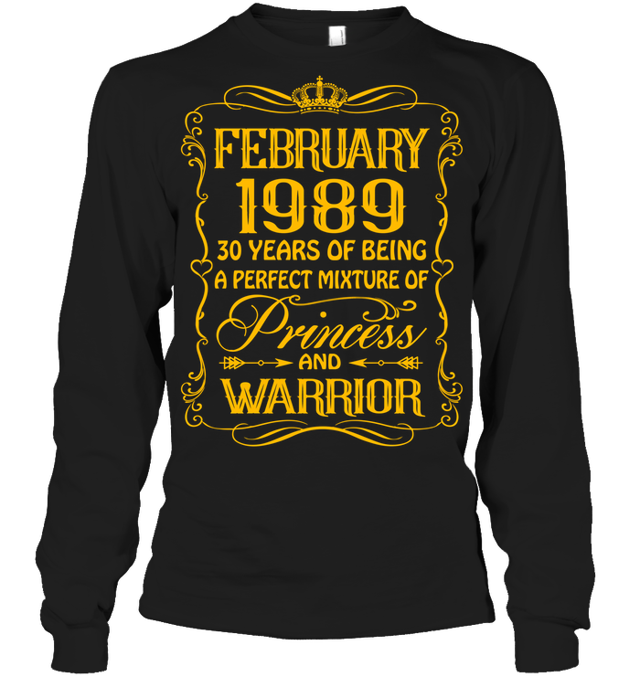 February 1989 30 Years Being A Perfect Mixture Princess T Shirts