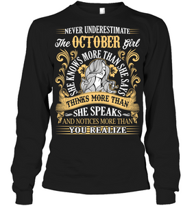 Never Underestimate The October Girl T Shirts
