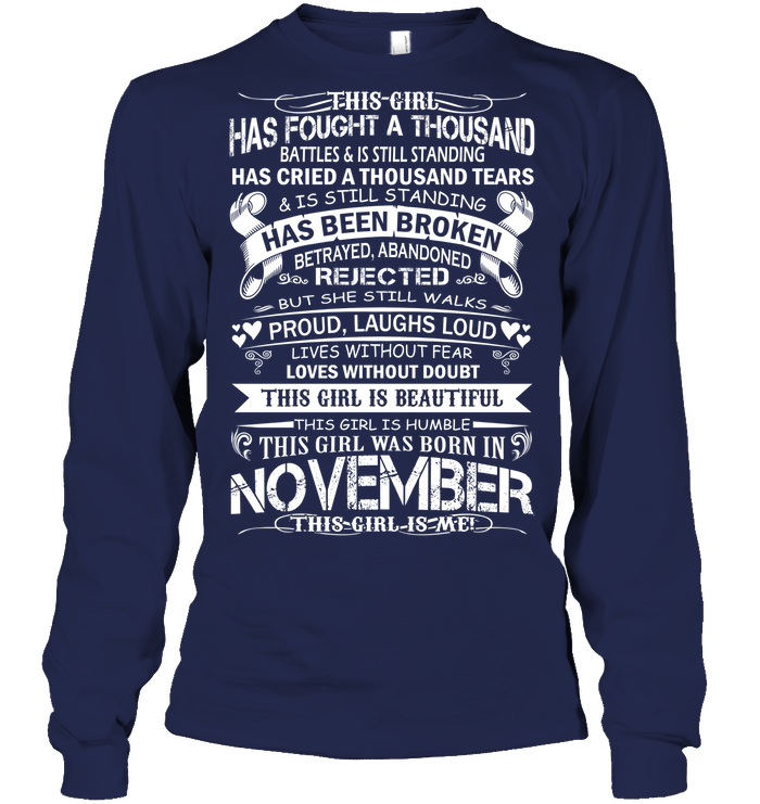 November This Girl Is Me T Shirts