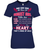 And God Said Let There Be August Girl T Shirts