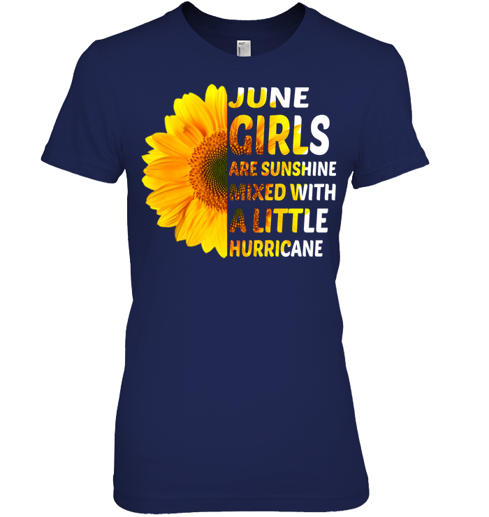 June Girls Are Sunshine With A Little Hurricane T Shirts