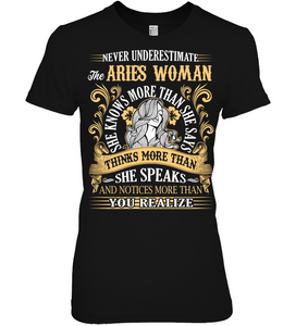 Never Underestimate The Aries Woman She Knows T Shirts