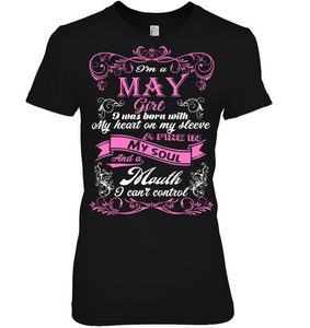 May Girl Born With My Heart On My Sleeve T Shirts