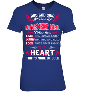 And God Said Let There Be November Girl T Shirts