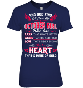 And God Said Let There Be October Girl T Shirts