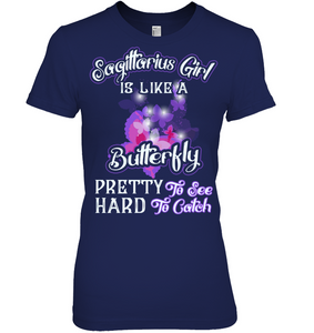 Sagittarius Girl Is Like A Butterfly See Hard To Catch T Shirts