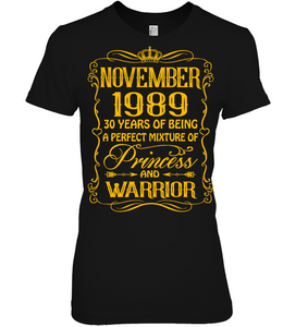 November 1989 30 Years Being A Perfect Mixture Princess T Shirts
