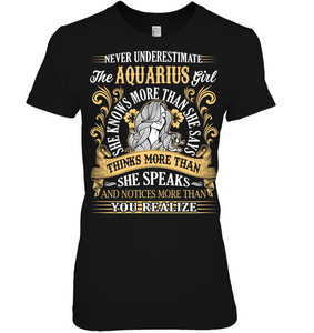 Never Underestimate The Aquarius Girl T Shirts
