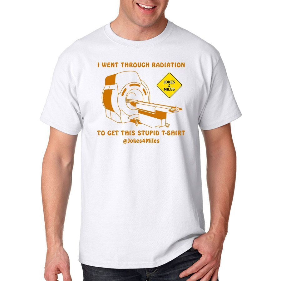 JOKES4MILES - Stupid Radiation Shirt