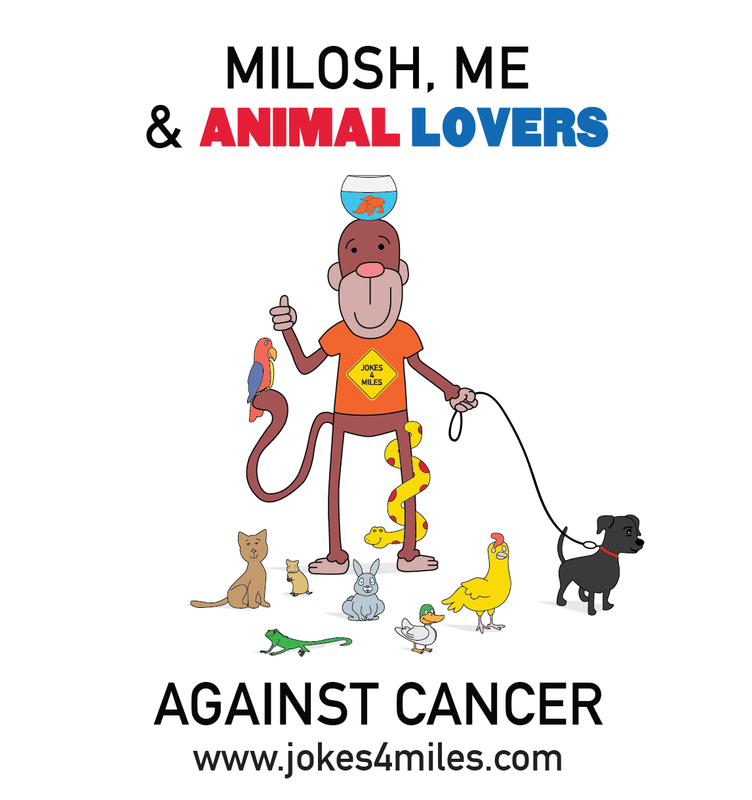 Milosh, Animal Lovers & Me Against Cancer
