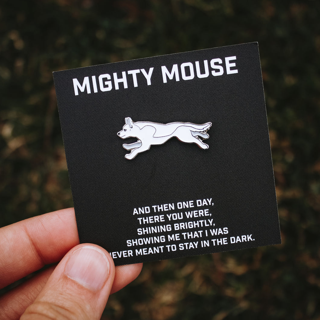 Mighty Mouse Pin - PREORDER
