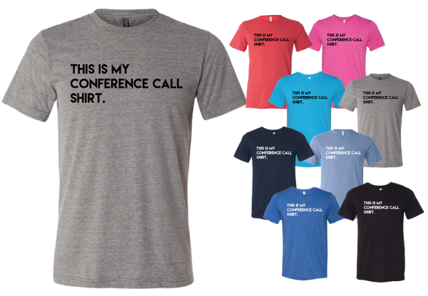 The Conference Call Shirt - Unisex