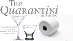 """The Quarantini"""
