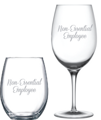 Non-Essential Employee Wine Glass