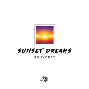 Sunset Dreams Soundkit by Yung Moji