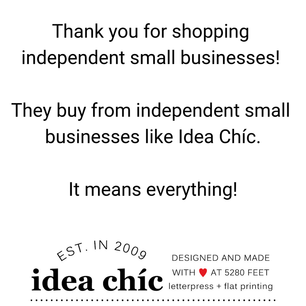 Thank you for shopping Independent Small Business!