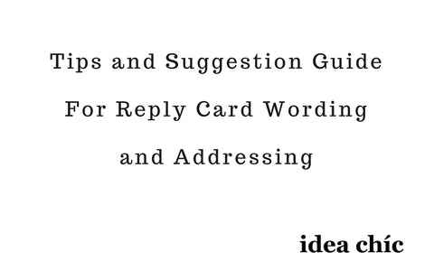 tips and suggestion guide for invitation rsvp reply card wording and addressing