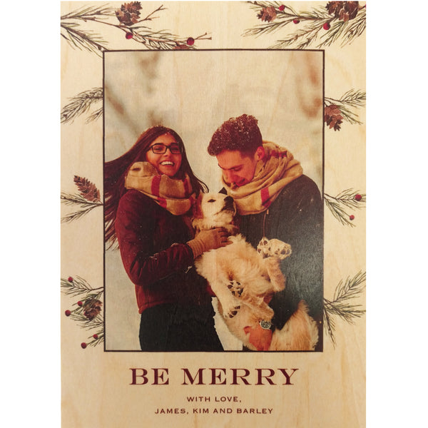 Be Merry Happy Family Photo Card on Real Wood Veneer | Printed with Your Family Photo and Pine Needle Border - Idea Chíc