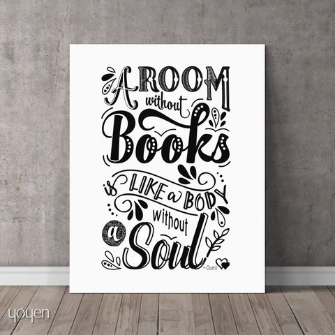 A Room Without Books Is like a Body Without a Soul. Quote by Cicero. Book Lover Gift.