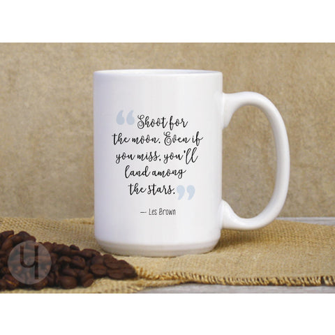 Shoot for the Moon... Mug - FREE Shipping!