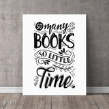 So Many Books So Little Time Paper Print Canvas Print Book Lover