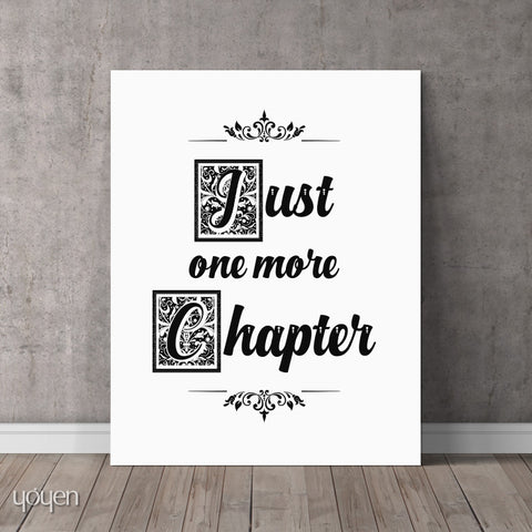 Just One More Chapter - Book Lover Gift Idea - Art