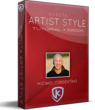 Kubota Artist Style Tutorial & eBook with Michael Corsentíno
