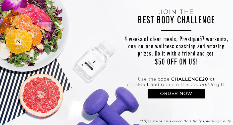 Join the Best Body Challenge. Use the code CHALLENGE20 at checkout and redeem 50$ on us.