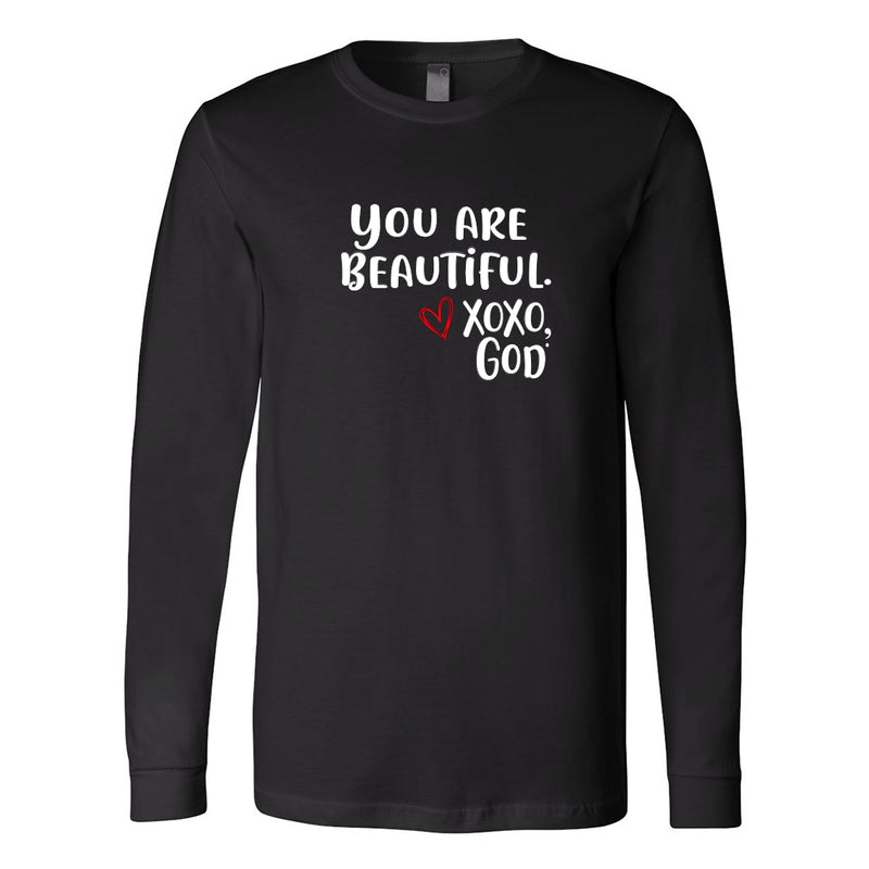 Unisex Long Sleeve - You are beautiful.
