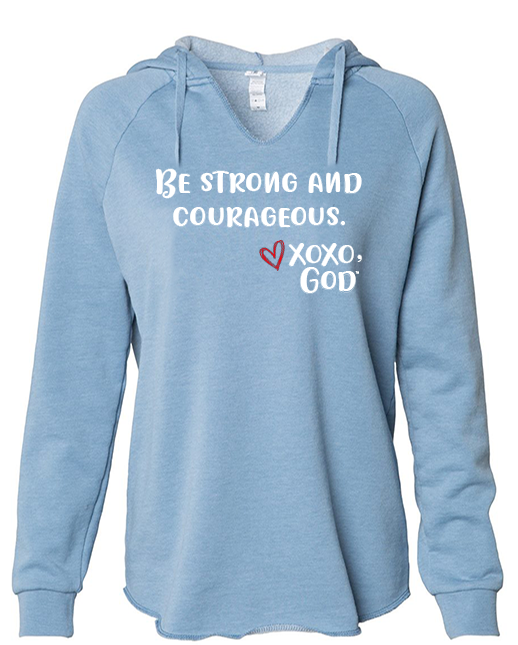 Women's Hoodie - Be Strong & Courageous.