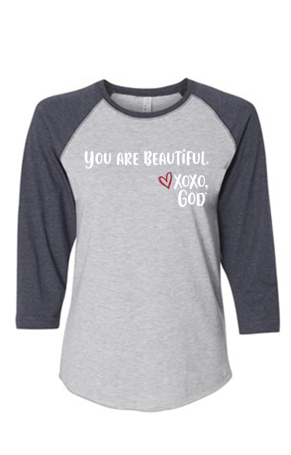Women's Raglan Sleeve Baseball Tee - You are beautiful.