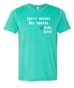 Unisex Tee - You make me smile.   New Summer Colors!