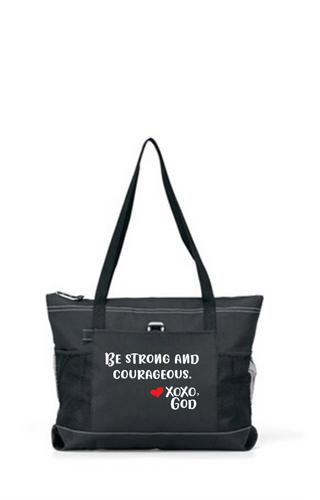 Zippered Tote Bag - Be Strong and Courageous.