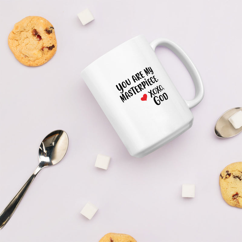 You are my masterpiece. Ceramic Mug