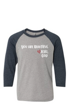 Load image into Gallery viewer, Youth Raglan Sleeve Baseball Tee - You are Beautiful.