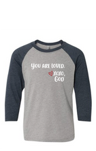 Load image into Gallery viewer, Youth Raglan Sleeve Baseball Tee - You are loved.