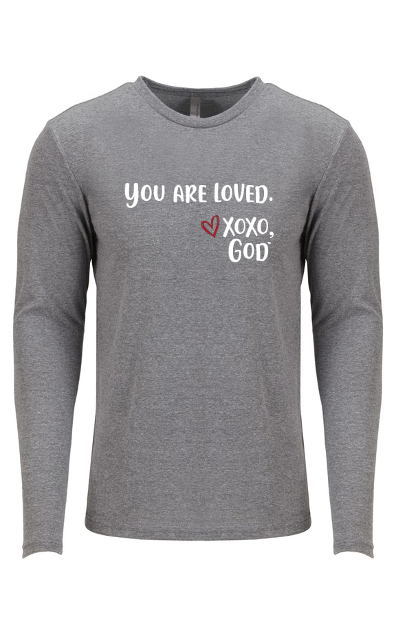 Unisex Long Sleeve - You are loved.