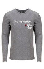 Load image into Gallery viewer, Unisex Long Sleeve - You are precious.